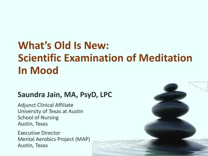 what s old is new scientific examination of meditation in mood n.
