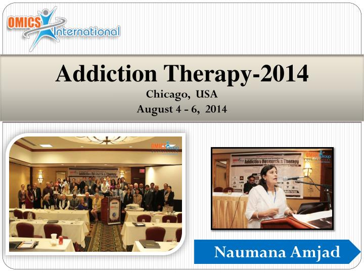 addiction therapy 2014 chicago usa august 4 6 2014 n.