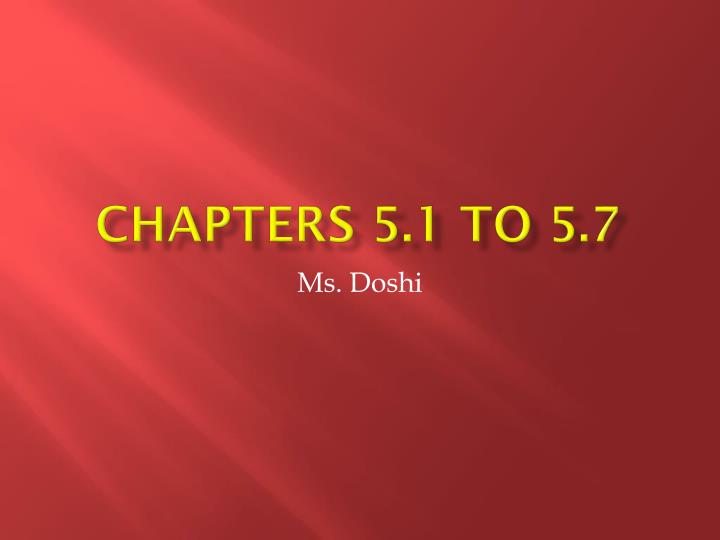 chapters 5 1 to 5 7 n.
