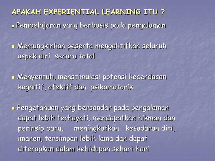 Apakah experiential learning itu