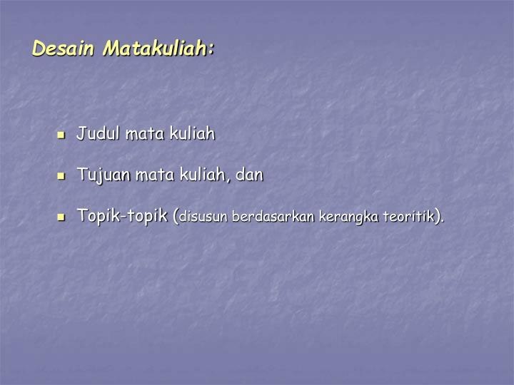 Desain Matakuliah:
