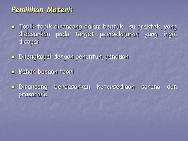 Pemilihan Materi: