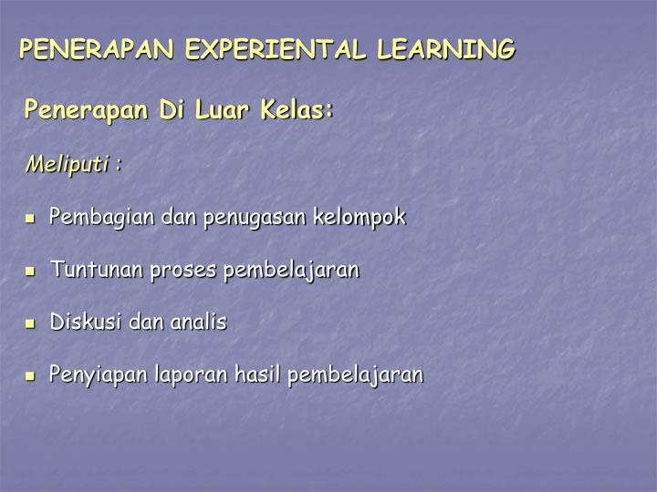PENERAPAN EXPERIENTAL LEARNING