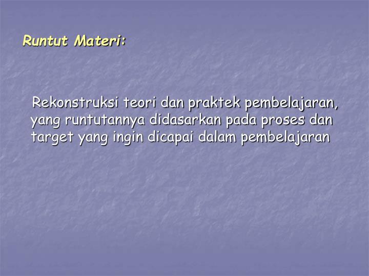 Runtut Materi: