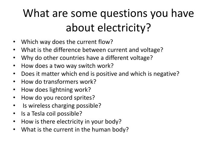 What are some questions you have about electricity?