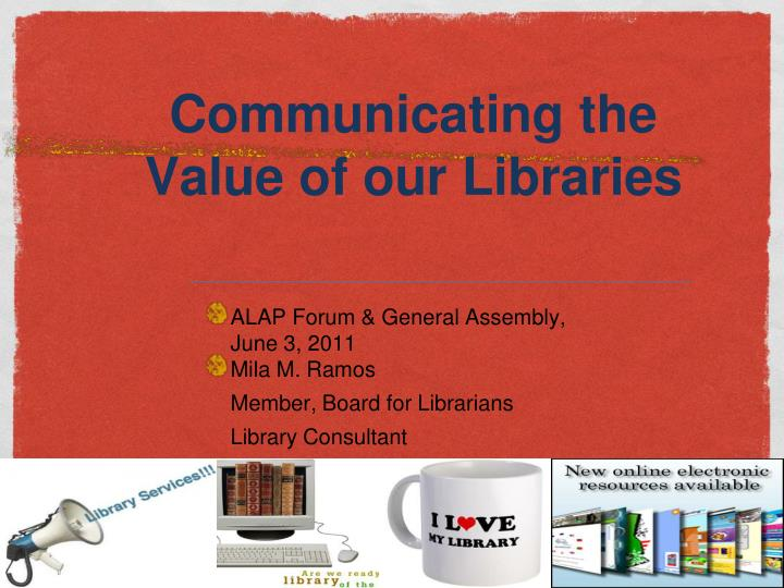 communicating the value of our libraries n.