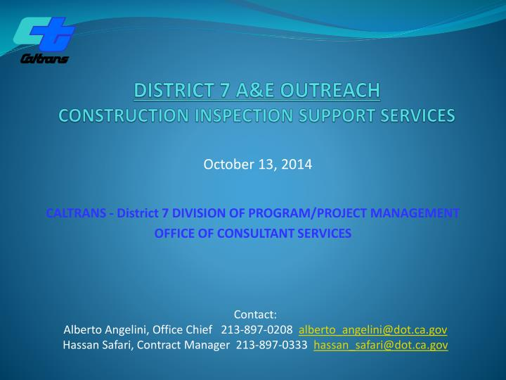 district 7 a e outreach construction inspection support services n.