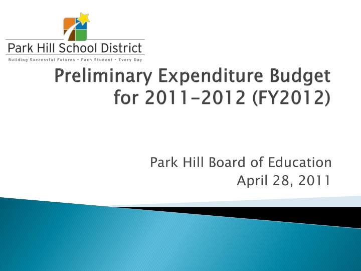 preliminary expenditure budget for 2011 2012 fy2012 n.