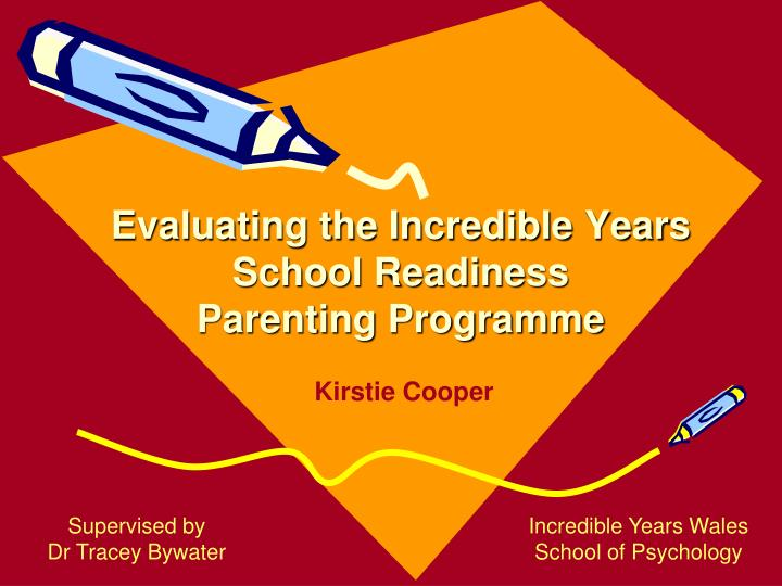 evaluating the incredible years school readiness parenting programme n.