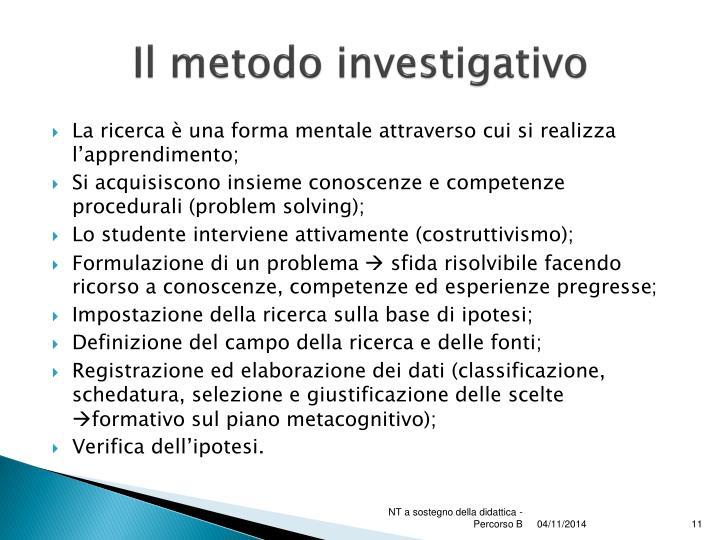 Il metodo investigativo