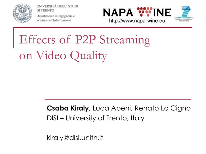 effects of p2p streaming on video quality n.