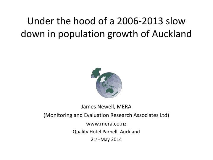 under the hood of a 2006 2013 slow down in population growth of auckland n.