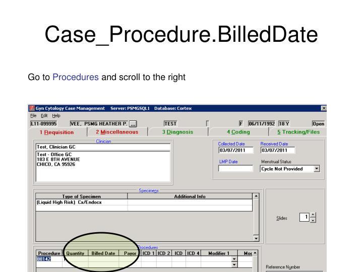 Case_Procedure.BilledDate