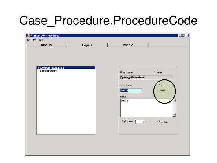 Case_Procedure.ProcedureCode
