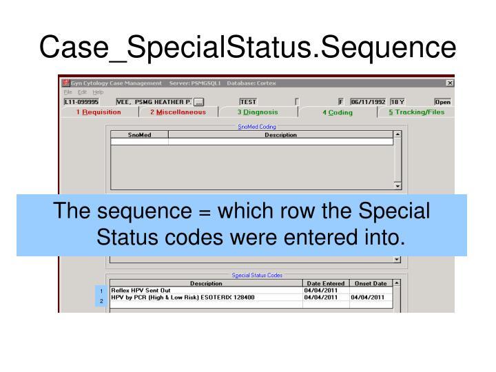 Case_SpecialStatus.Sequence