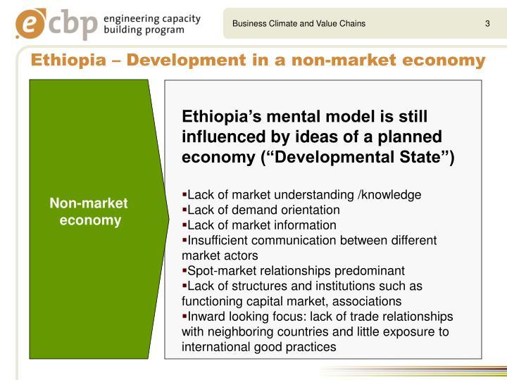 Ethiopia development in a non market economy