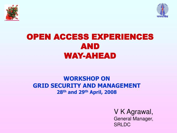 open access experiences and way ahead n.