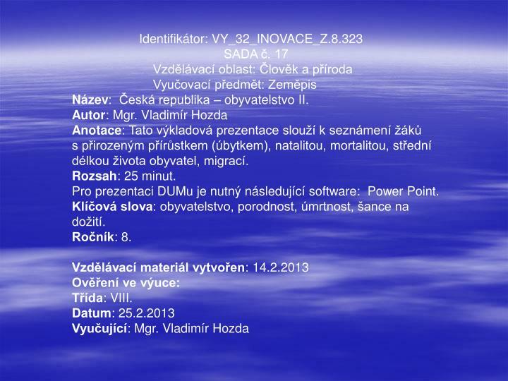 Identifikátor: VY_32_INOVACE_Z.8.323