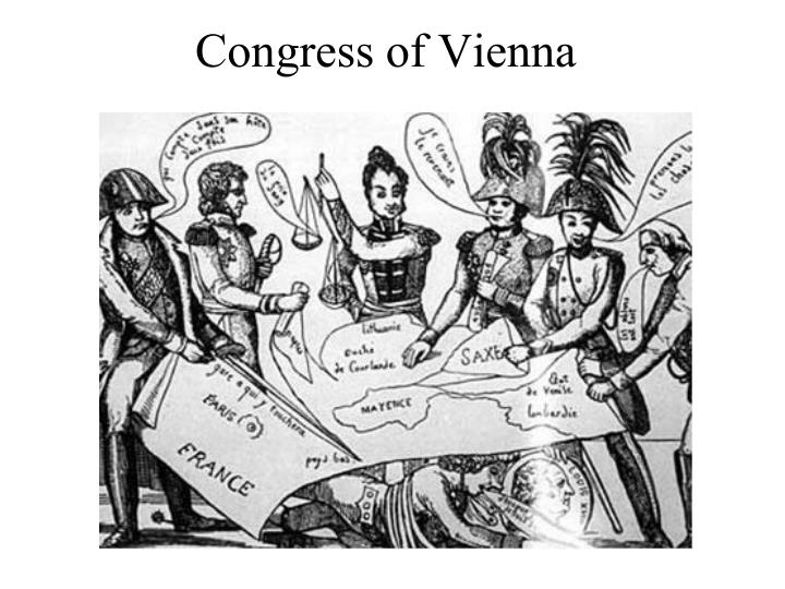 a look at the original objectives for the congress of vienna Powerpoint slideshow about 'chapter 7 congress at work' who's in congress - a look at demographics of the 113 th congress chapter 13 congress of vienna.