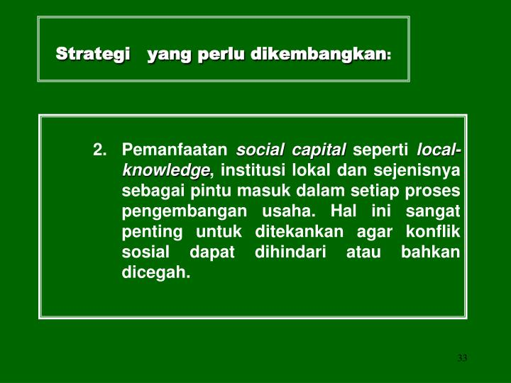 Strategi   yang perlu dikembangkan