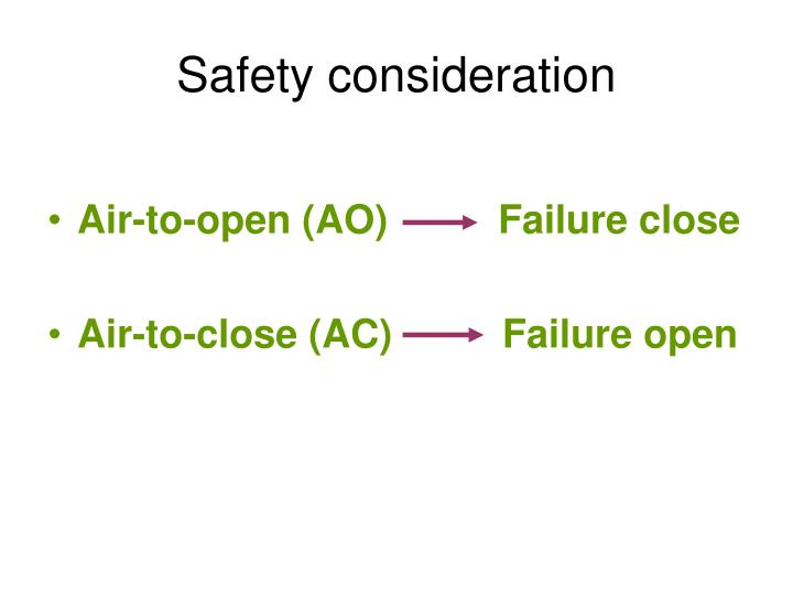 Safety consideration