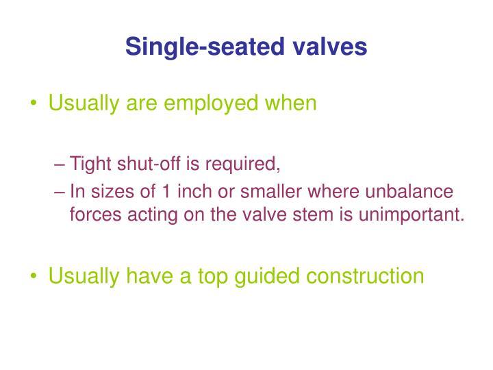 Single-seated valves