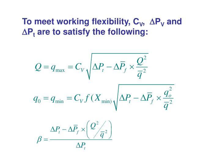 To meet working flexibility, C