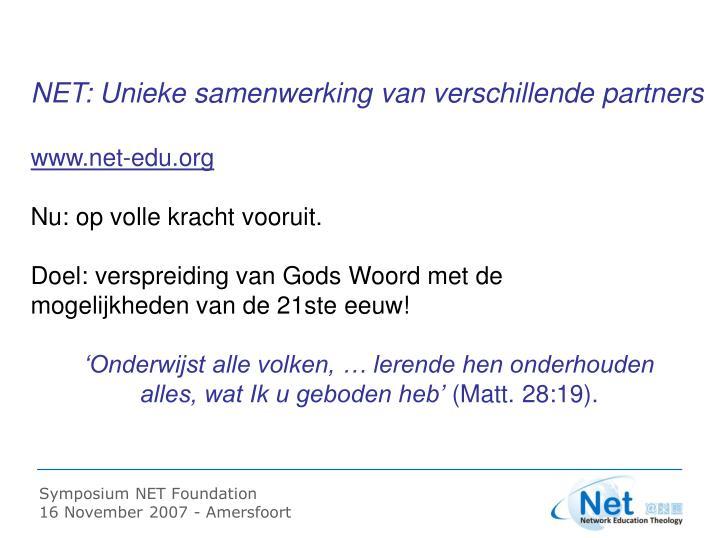 NET: Unieke samenwerking van verschillende partners