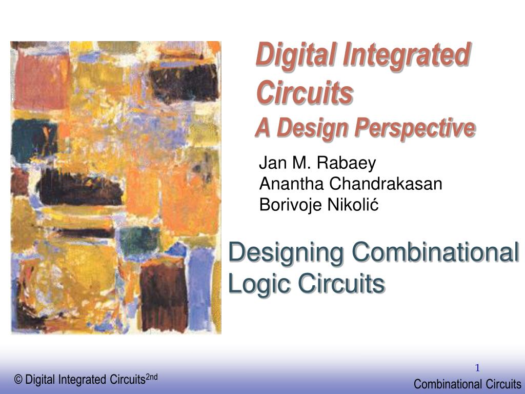 Ppt Digital Integrated Circuits A Design Perspective Powerpoint Designing N