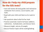 how do i help my child prepare for the sol tests