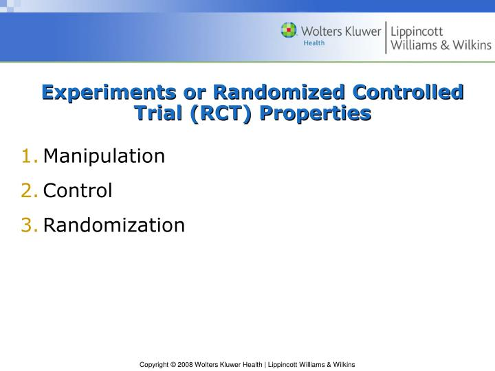 Experiments or Randomized Controlled Trial (RCT) Properties