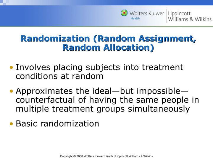 Randomization (Random Assignment, Random Allocation)