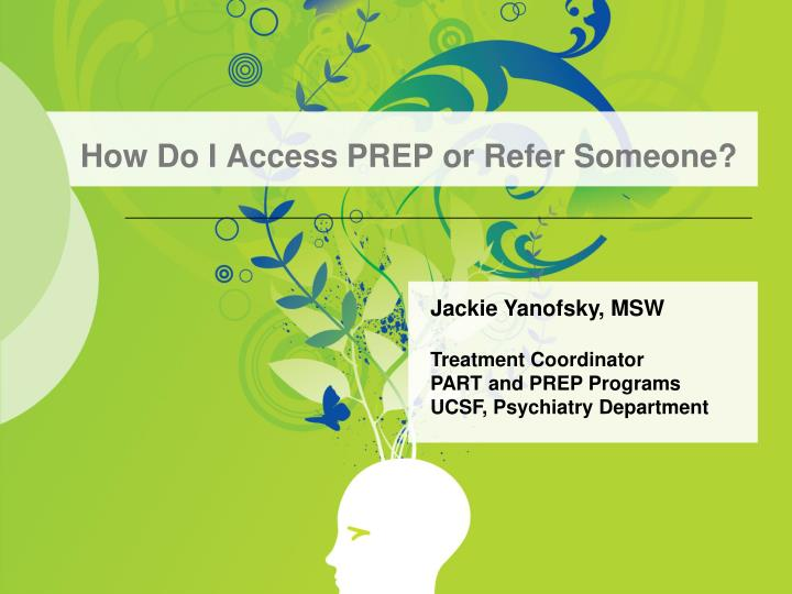 how do i access prep or refer someone n.