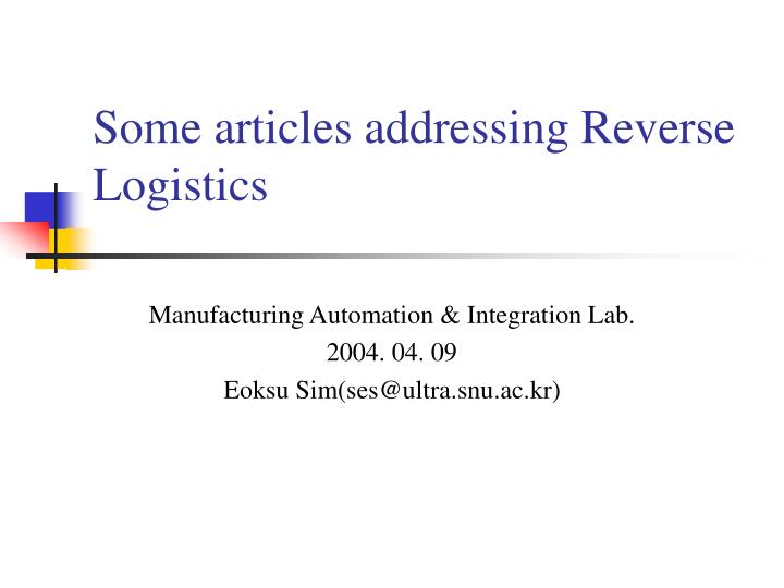 some articles addressing reverse logistics n.