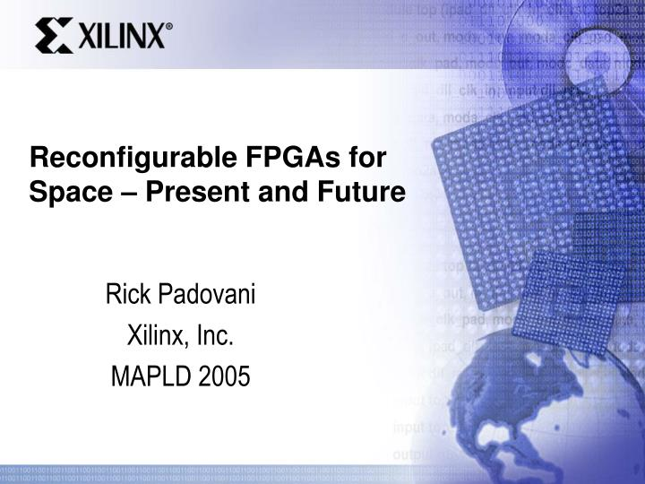 reconfigurable fpgas for space present and future