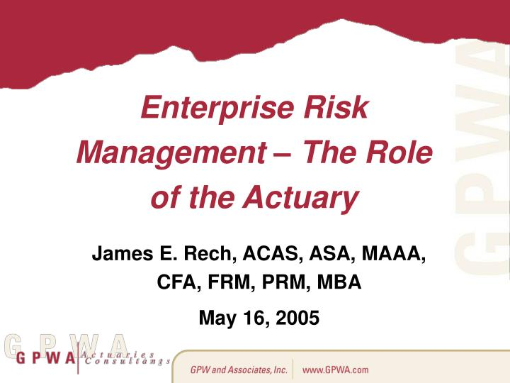 enterprise risk management the role of the actuary n.