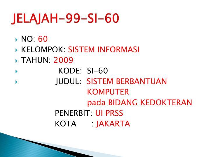 JELAJAH-99-SI-60