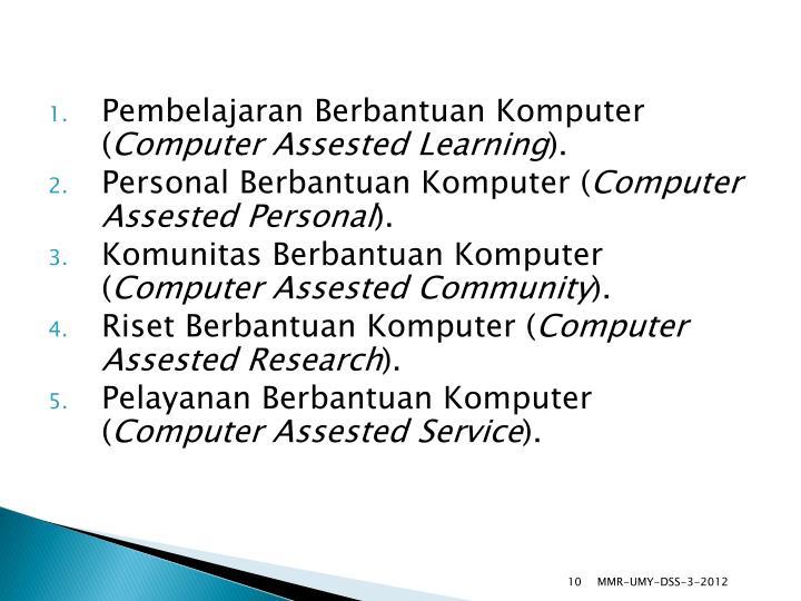 Pembelajaran Berbantuan Komputer (