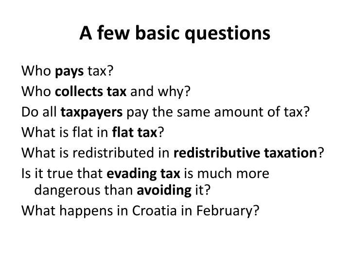 A few basic questions