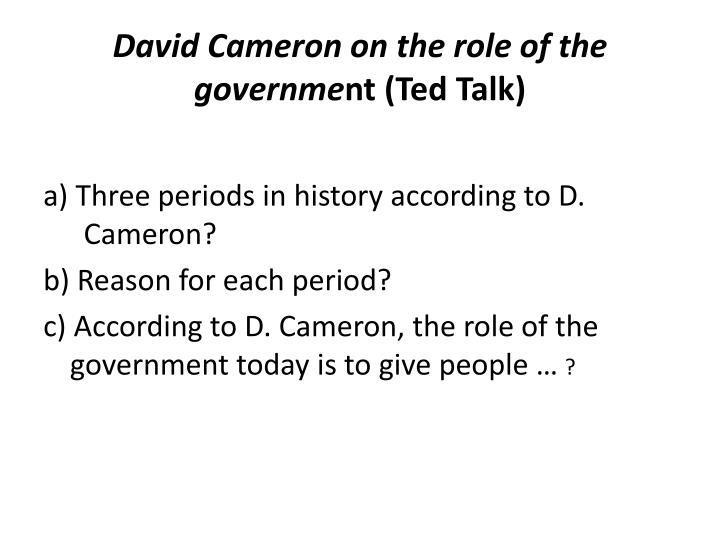 David cameron on the role of the governme nt ted talk