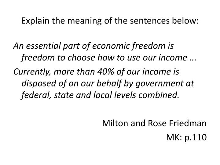 Explain the meaning of the sentences below: