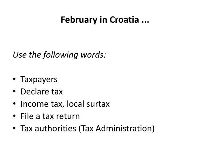 February in Croatia ...