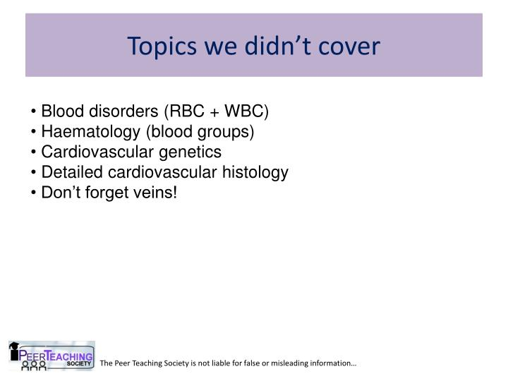 Topics we didn't cover