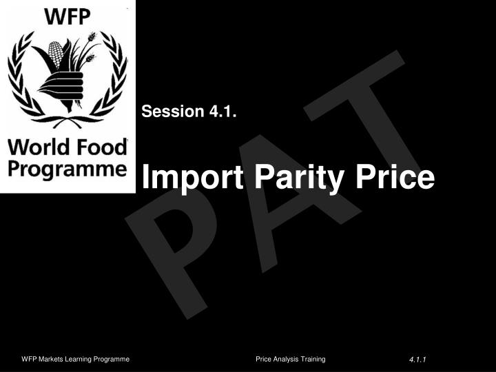session 4 1 import parity price n.