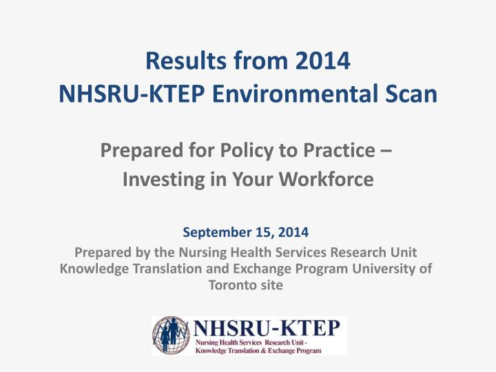 results from 2014 nhsru ktep environmental scan n.