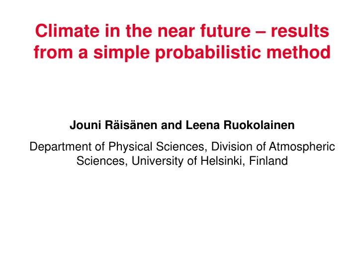 climate in the near future results from a simple probabilistic method n.