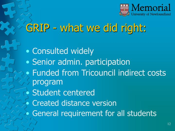 GRIP - what we did right: