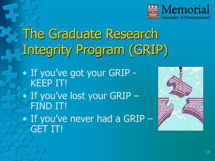 The Graduate Research Integrity Program (GRIP)