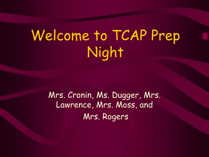 welcome to tcap prep night n.
