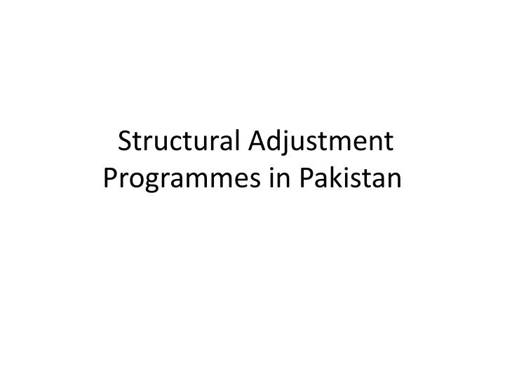 structural adjustment programmes in pakistan n.